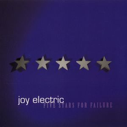 Five Stars For Failure - EP  [Music Download] -     By: Joy Electric