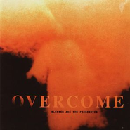 Blessed Are The Persecuted  [Music Download] -     By: Overcome