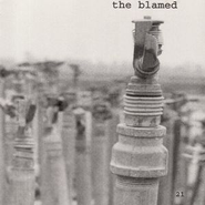 21  [Music Download] -     By: The Blamed