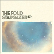 Stargazer EP  [Music Download] -     By: The Fold