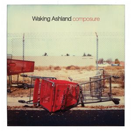 Composure  [Music Download] -     By: Waking Ashland