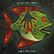 Pet The Fish  [Music Download] -     By: Wish For Eden