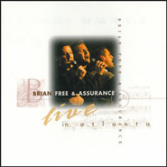 Live In Atlanta  [Music Download] -     By: Brian Free & Assurance