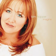 Imagine  [Music Download] -     By: Kim Hopper