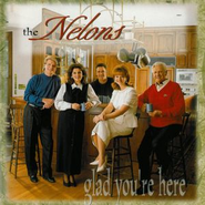 Glad You're Here  [Music Download] -     By: The Nelons