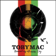 Diverse City (Club-a-dub Remix) (Renovating Diverse City Album Version)  [Music Download] -     By: TobyMac