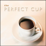 The Perfect Cup  [Music Download] -     By: Various Artists