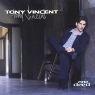 One Deed  [Music Download] -     By: Tony Vincent