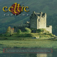 Celtic Visions  [Music Download] -     By: John Mock