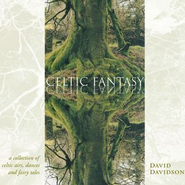 Celtic Fantasy  [Music Download] -     By: David Davidson