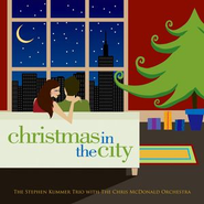 Christmas In The City  [Music Download] -     By: The Stephen Kummer Trio