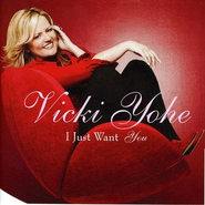 I Just Want You  [Music Download] -     By: Vicki Yohe