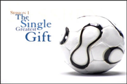 Single Greatest Gift  [Video Download] -     By: Bill Hybels