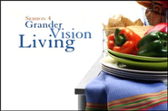 Grander Vision Living  [Video Download] -     By: Bill Hybels