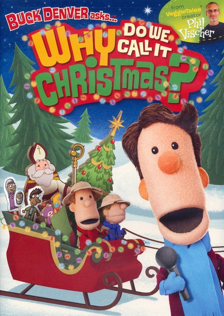 Buck Denver Asks... Why Do We Call It Christmas? DVD