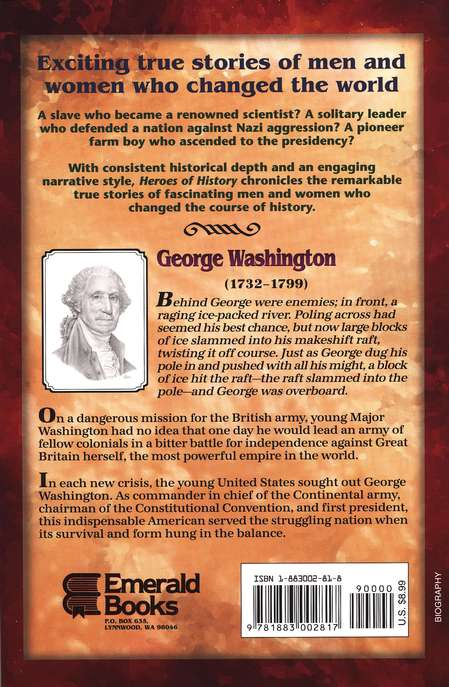 Heroes of History: George Washington, True Patriot