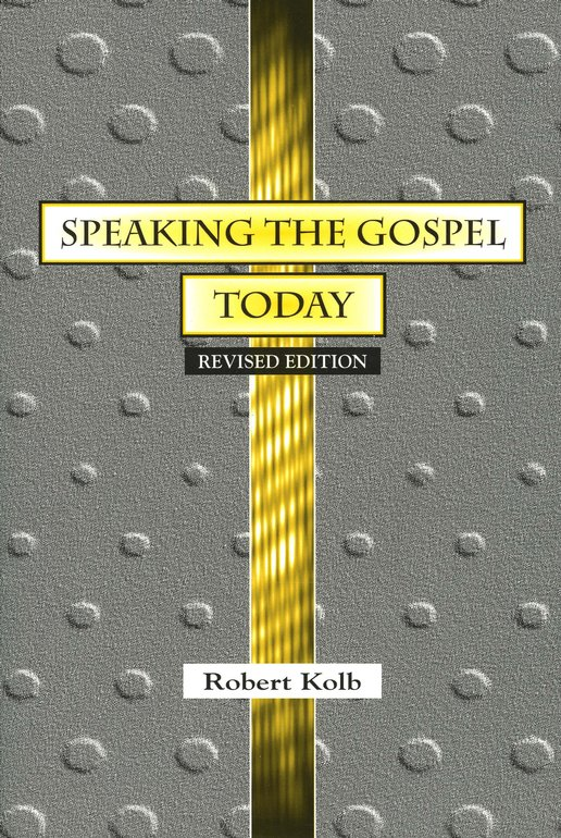 Speaking the Gospel Today: A Theology for Evangelism