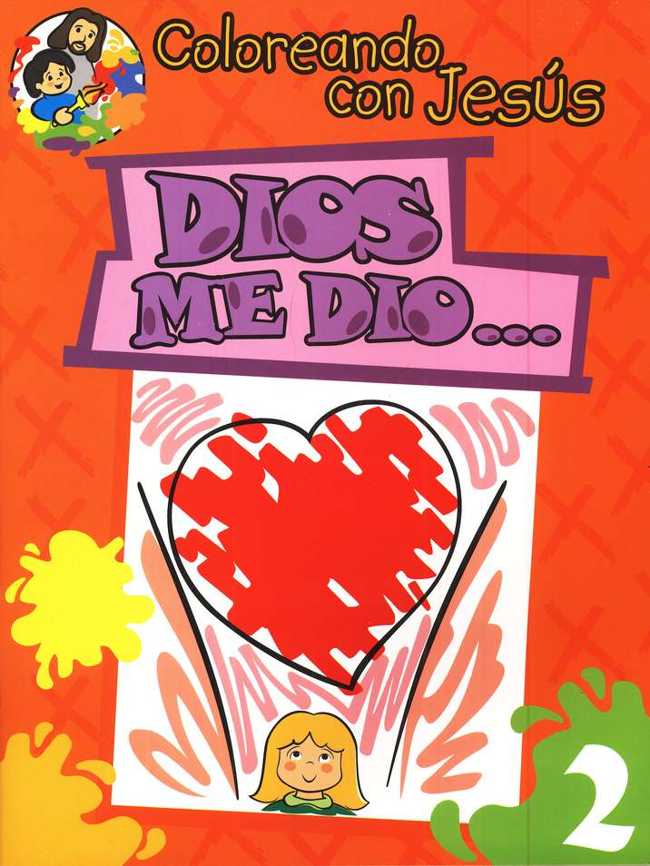 Coloreando con Jes&#250s: Dios me Di&#243...  (Coloring with Jesus: God Gave Me...)