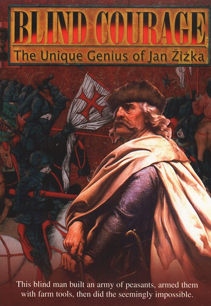 Blind Courage: The Unique Genius of Jan Zizka, DVD