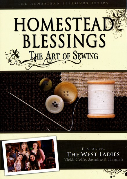 Homestead Blessings: The Art of Sewing DVD