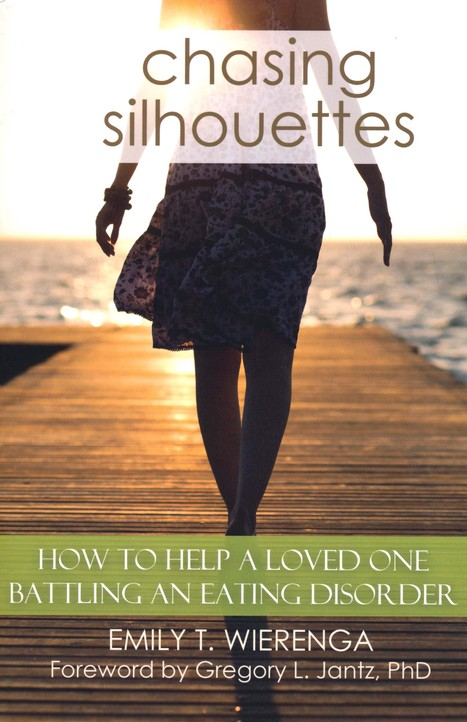 Chasing Silhouettes: How to Help A Love One Battling An Eating Disorder