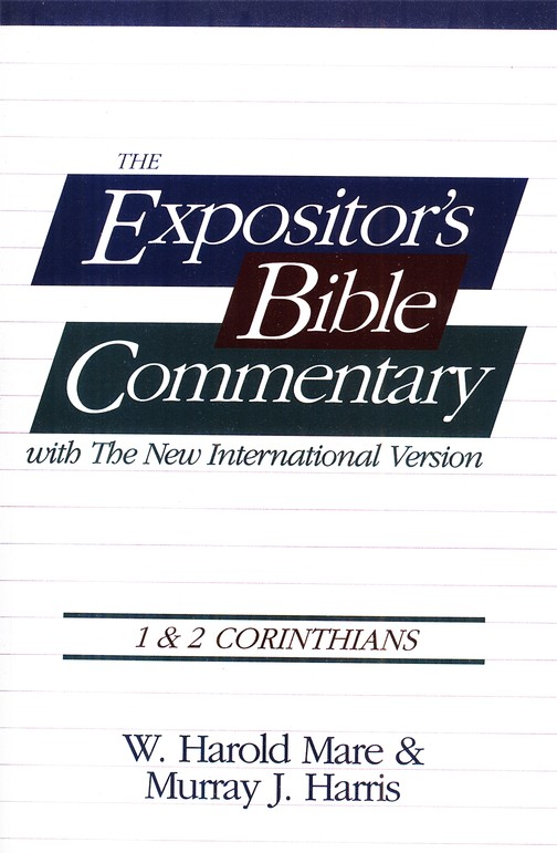 The Expositor's Bible Commentary: 1 & 2 Corinthians