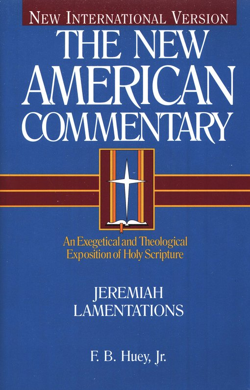 Jeremiah & Lamentations: New American Commentary [NAC]