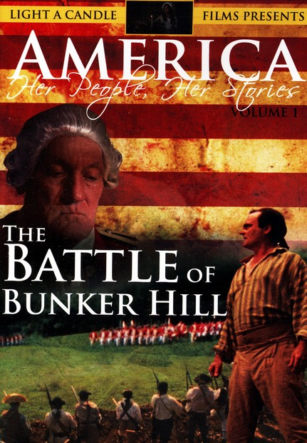 America: Her People, Her Stories--The Battle of Bunker Hill DVD
