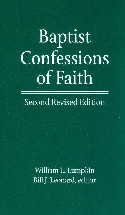 Baptist Confessions of Faith, Revised Edition