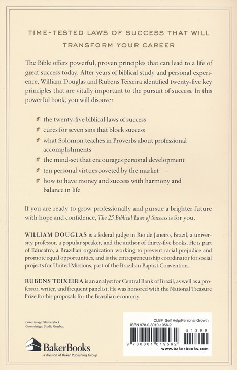 The 25 biblical laws of success powerful principles to transform the 25 biblical laws of success powerful principles to transform your career and business william douglas rubens teixeira 9780801019562 christianbook fandeluxe Gallery