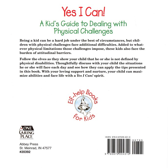 Yes I Can! A Kids Guide to Dealing with Physical Challenges, Elf Help Book