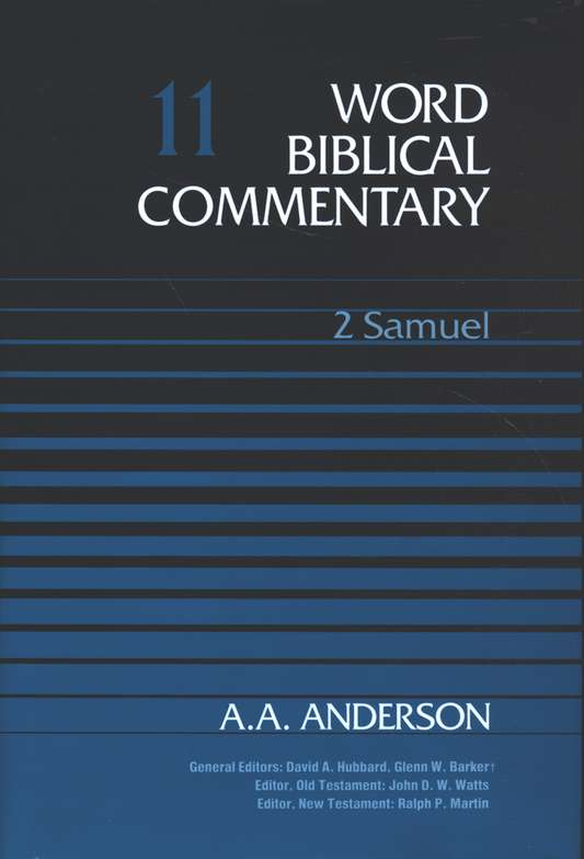 2 Samuel: Word Biblical Commentary [WBC]