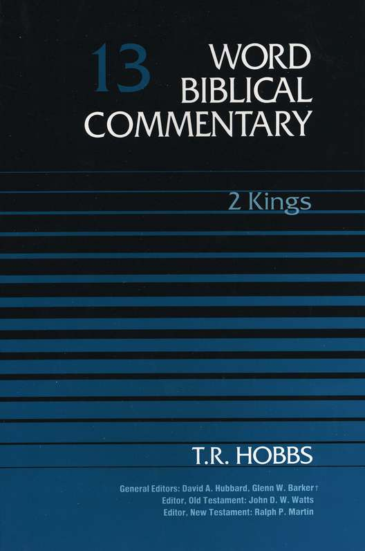 2 Kings: Word Biblical Commentary [WBC]