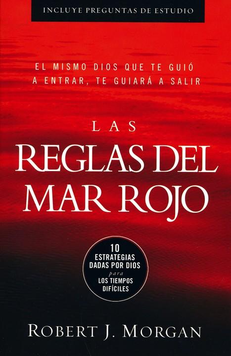 Reglas Del Mar Rojo The Red Sea Rules Robert Morgan