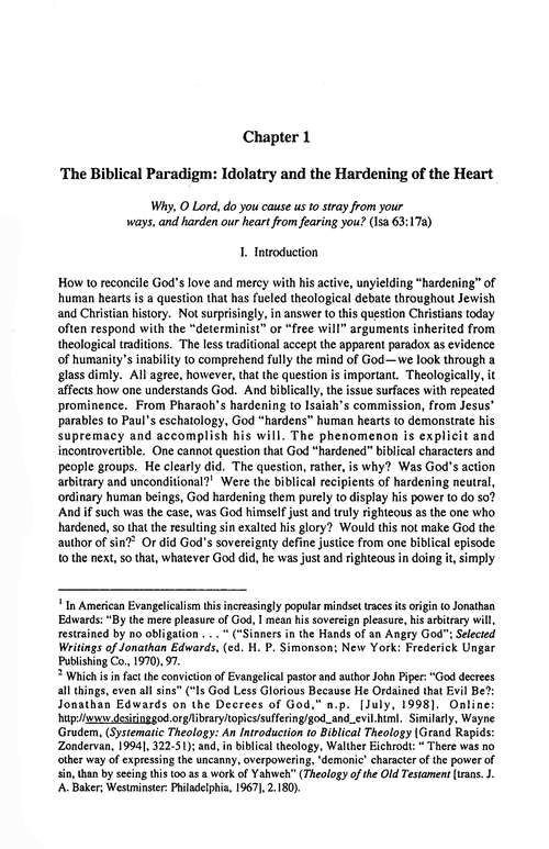 Idolatry and the Hardening of the Heart