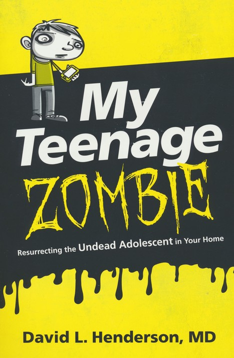 My Teenage Zombie: Resurrecting the Undead Adolescent in Your Home