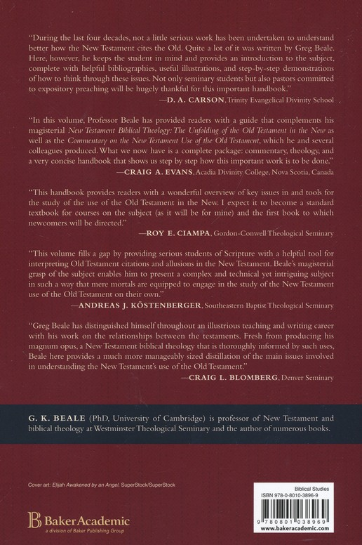 Handbook on the New Testament Use of the Old Testament: Exegesis and Interpretation