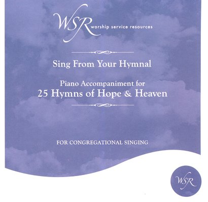 25 Hymns of Hope & Heaven