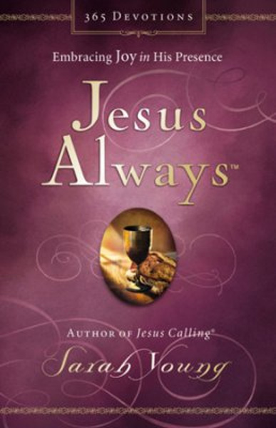 Jesus always embracing joy in his presence sarah young jesus always embracing joy in his presence sarah young 9780718039509 christianbook fandeluxe Image collections