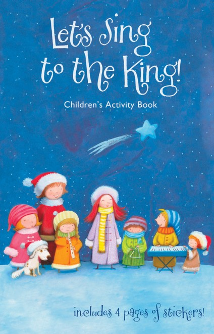 Lets Sing to the King Children's Activity Book