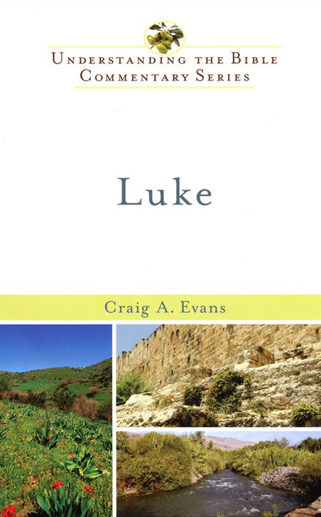 Luke: Understanding the Bible Commentary Series