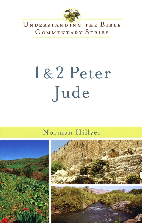 1 & 2 Peter and Jude: Understanding the Bible Commentary Series