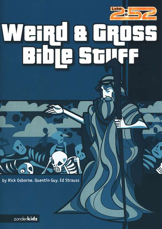 2:52 Soul Gear ™: Weird and Gross Bible Stuff