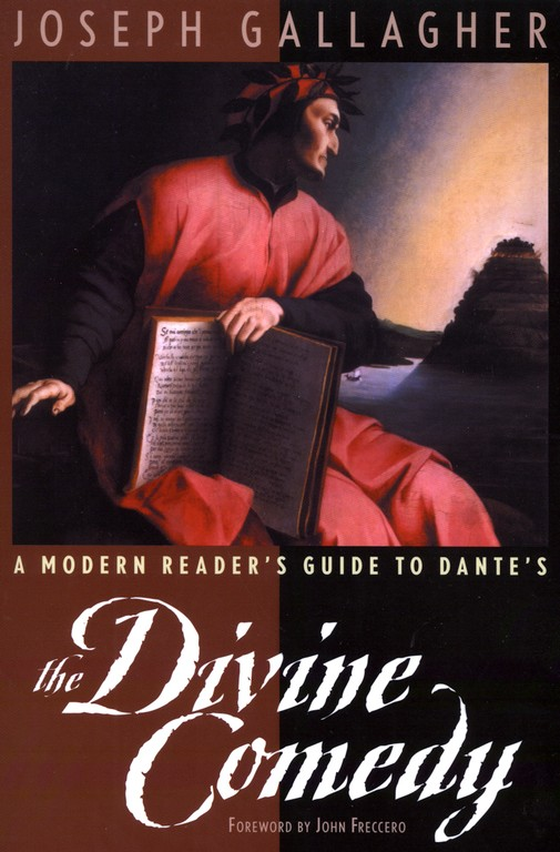 A Modern Reader's Guide to Dante's The Divine Comedy