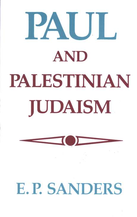 Paul & Palestinian Judaism