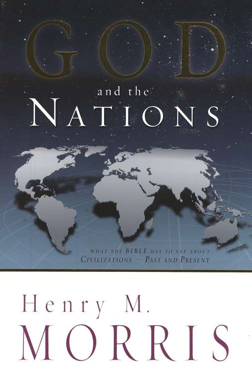 God and the Nations: What the Bible Has to Say About Civilizations
