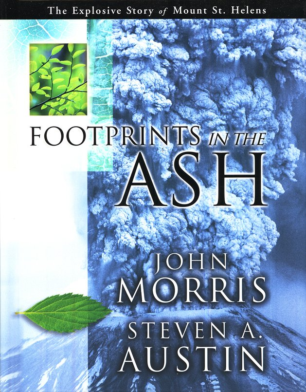 Footprints in the Ash The Explosive Story of Mount St. Helens
