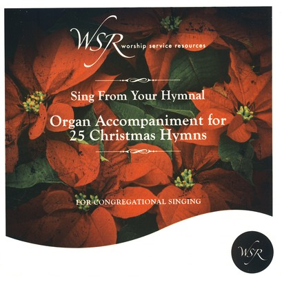 Organ Accompaniment for 25 Christmas Hymns CD
