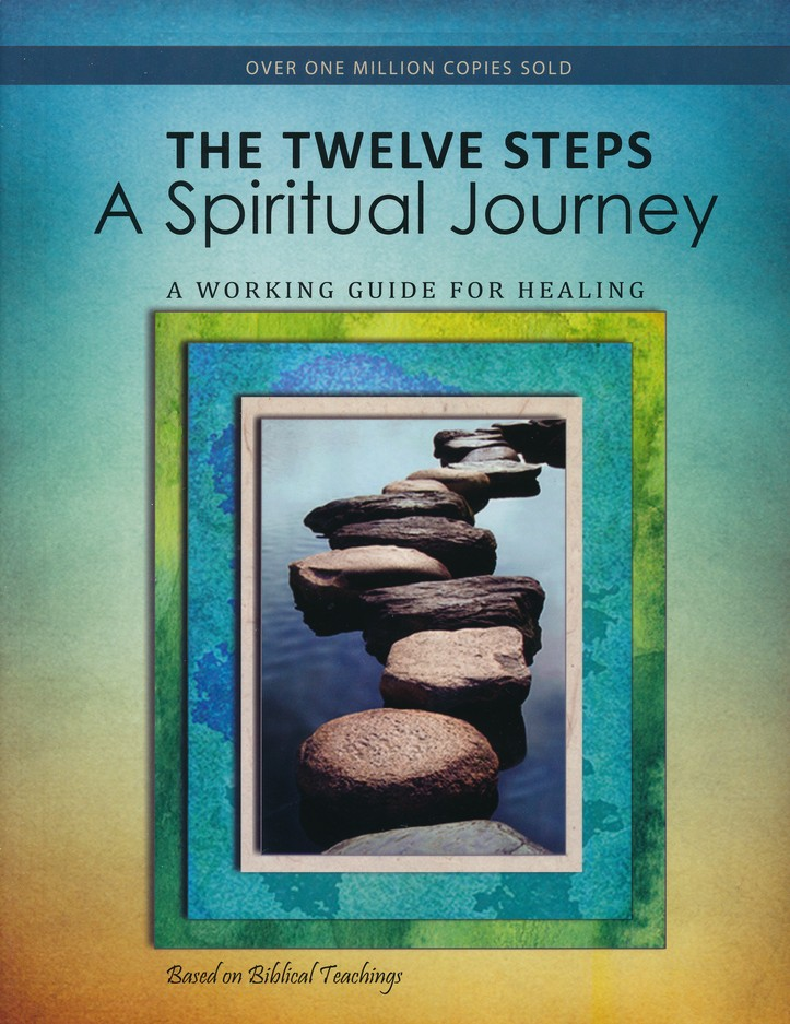 The Twelve Steps: A Spiritual Journey, Revised