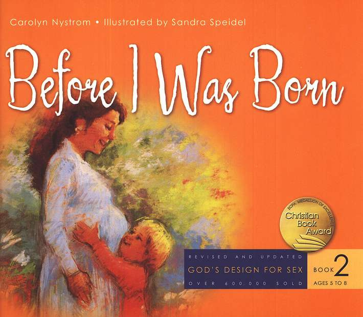 God's Design for Sex Series, Book 2: Before I Was Born, 2007 Version